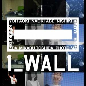 第12回写真「1_WALL」展